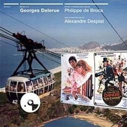 L' homme de Rio. Les tribulations d'un Chinois en Chine : BO des films de Philippe de Broca / Georges Delerue | Delerue, Georges (1925-1992). Compositeur