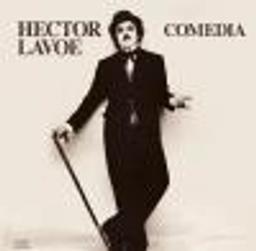Comedia / Hector Lavoe, chant [acc. voc. et instr.] | Lavoe, Hector (1946-1993). Chanteur