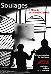 Pierre Soulages en trois films / Jean-Noël Cristiani, réal. | Cristiani, Jean-Noël (1947-....)