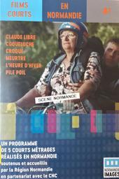 Films courts en Normandie : Un programme de 5 courts métrages réalisés en Normandie. #7 / Région Normandie, ed. | Buisson, Thomas. Metteur en scène ou réalisateur