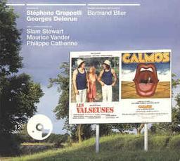 Les valseuses : musiques originales des films de Bernard Blier. Calmos / Stéphane Grappelli, compos., vl | Grappelli, Stéphane (1908-1997)