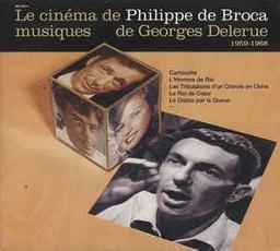 Le cinéma de Philippe de Broca : 1959-1968 : Cartouche; L'Homme de Rio; Les Tribulations d'un chinois en Chine; ... | Broca, Philippe de
