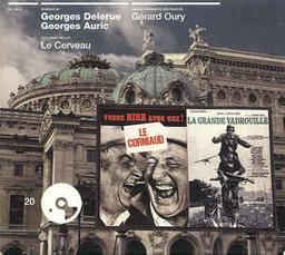 Le Corniaud; La Grande vadrouille; Le Cerveau : Bandes orignales des films de Gérard Oury / Georges Delerue, compos. | Delerue, Georges (1925-1992)