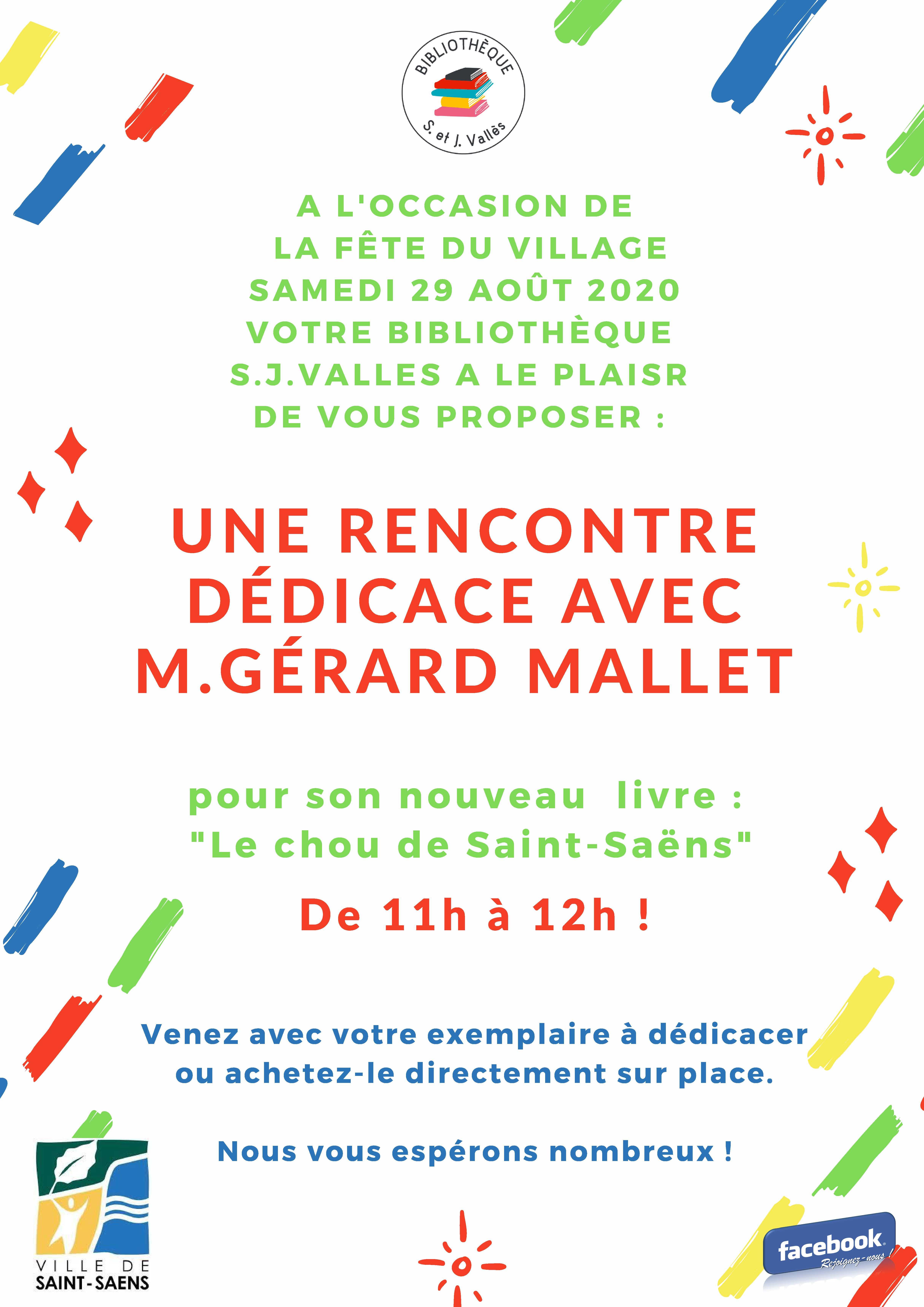 Une rencontre dédicace avec M. Gérard Mallet  